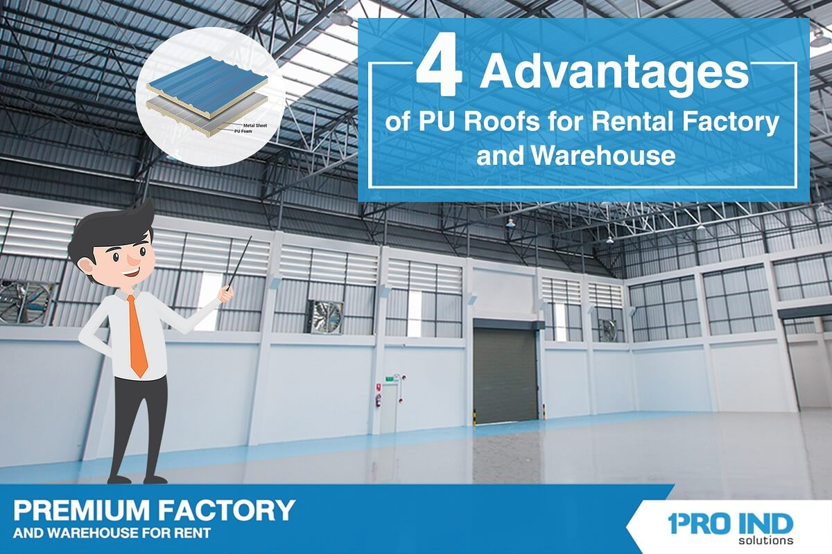 4 Advantages of PU Roofs for Rental Factory and Warehouse