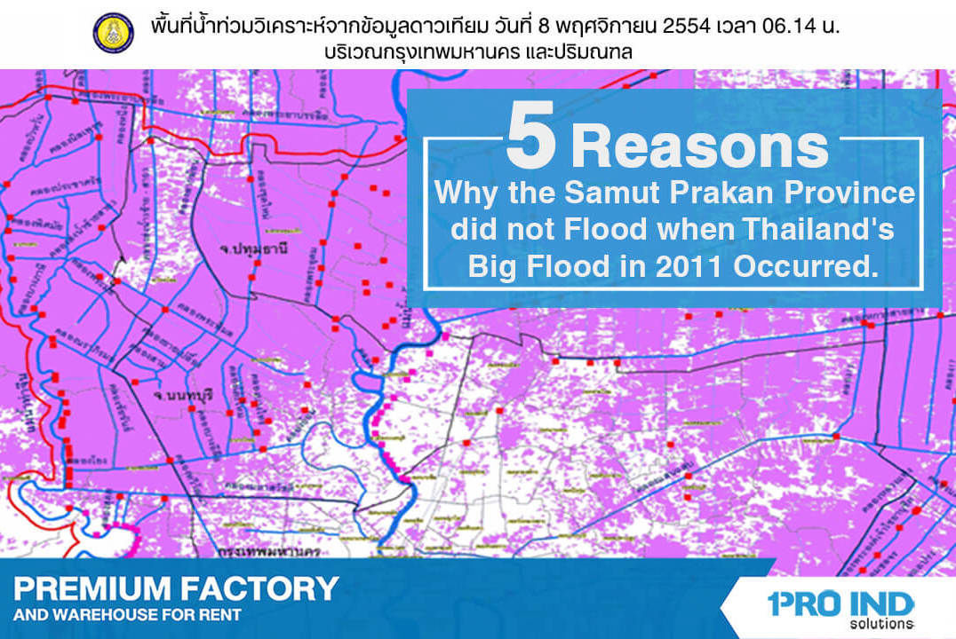 5 reasons examine why the Samut Prakan province did not flood when Thailand's Big Flood in 2011 occurred.