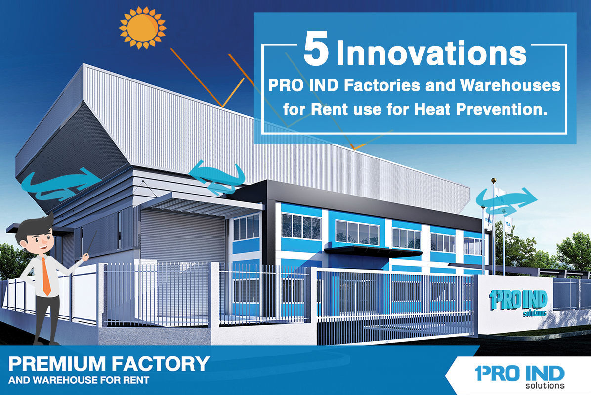 5 Innovations that PRO IND Factories and Warehouses for Rent use for Heat Prevention.