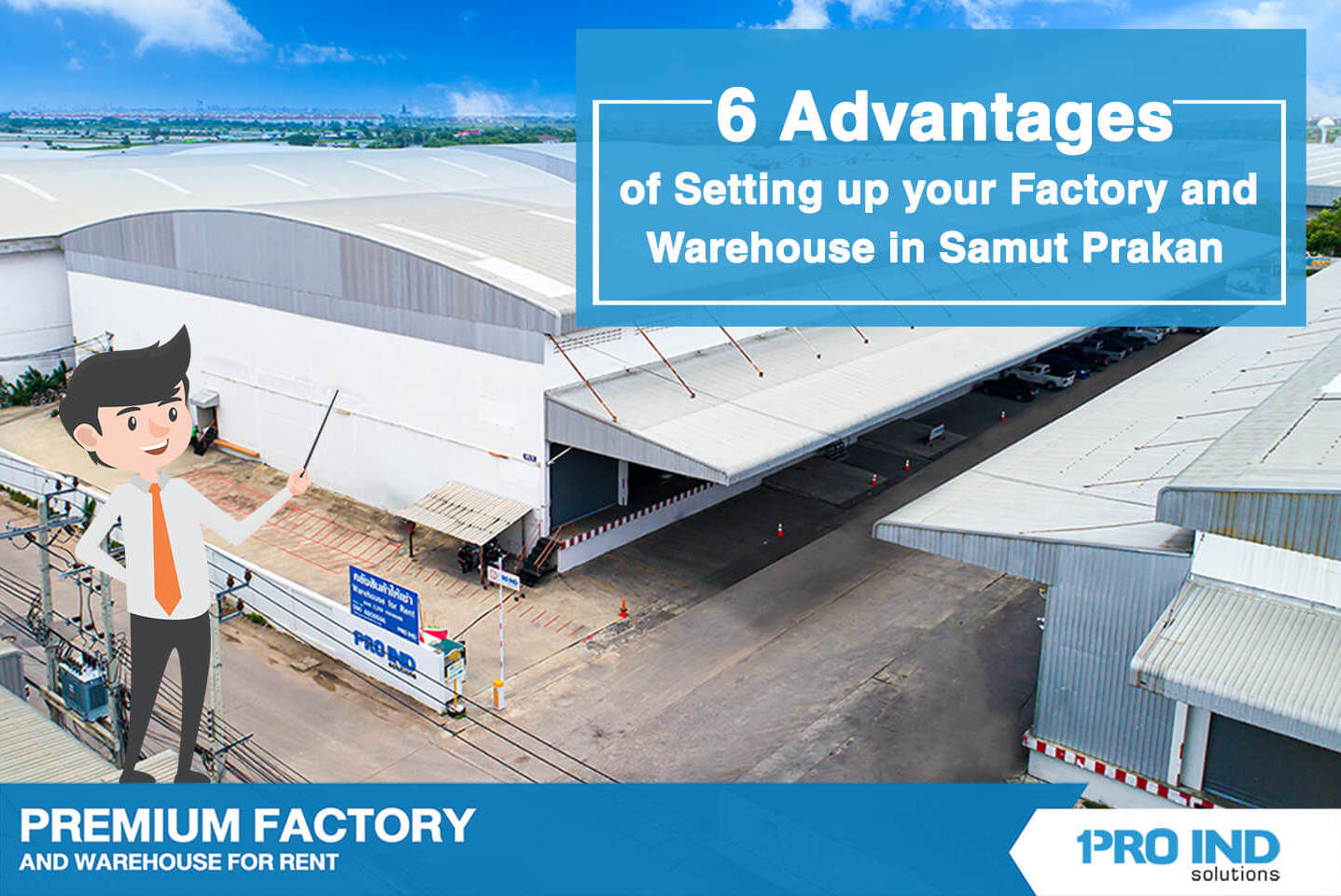 6 Advantages of Setting up your Factory and Warehouse in Samut Prakan