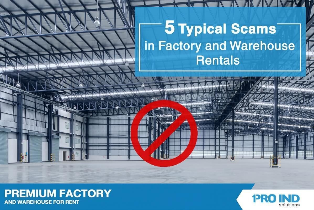 We hope to share the light in assisting you with precautions against these cheats before renting a factory and warehouse.