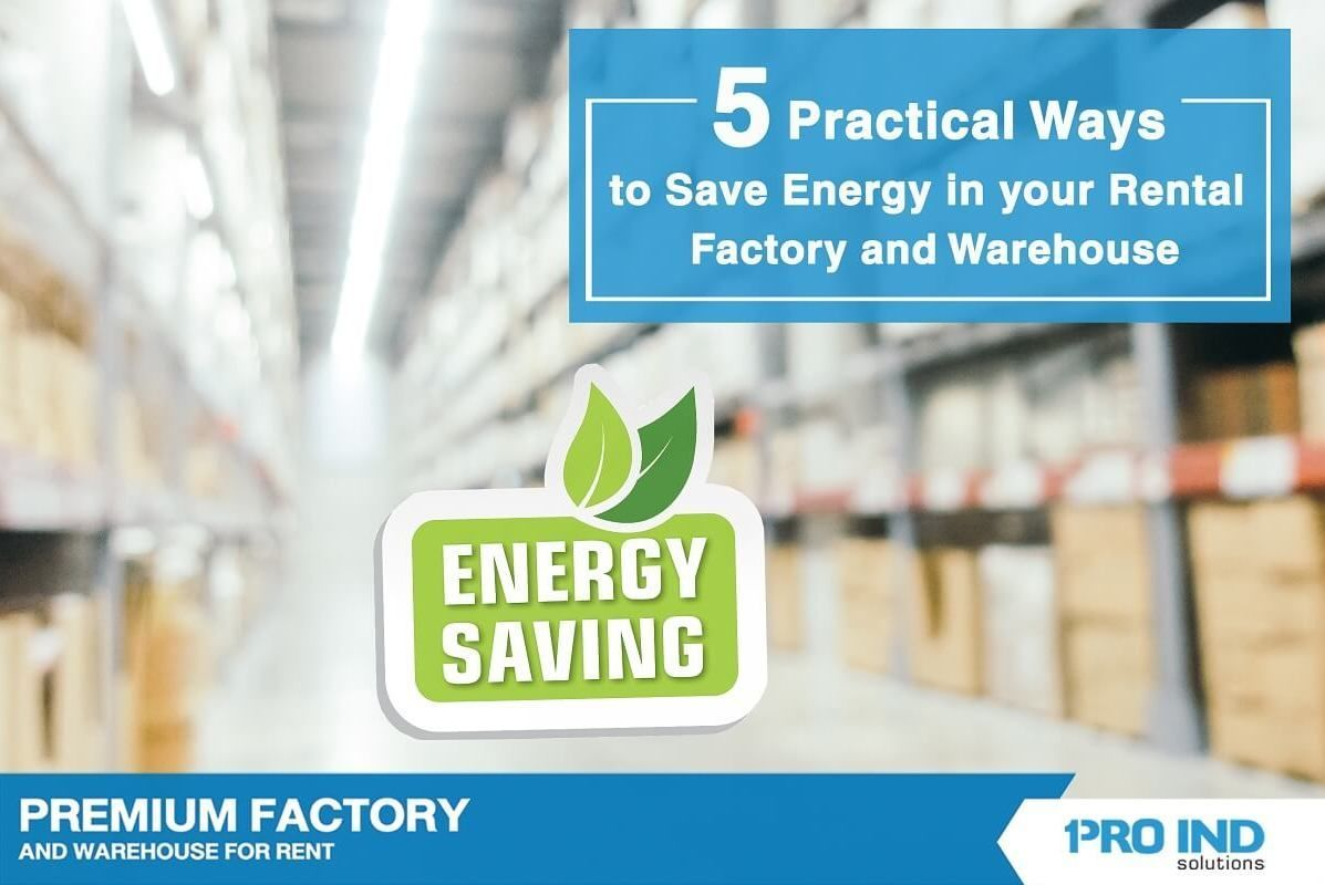 In this article, we have presented five methods to help save energy in your factory and warehouse.