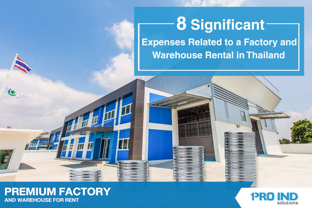 When renting Thailand's factory or warehouse, you are confined to various associated costs. We hope our article can help you best evaluate the multiple offered rental properties and select the most su