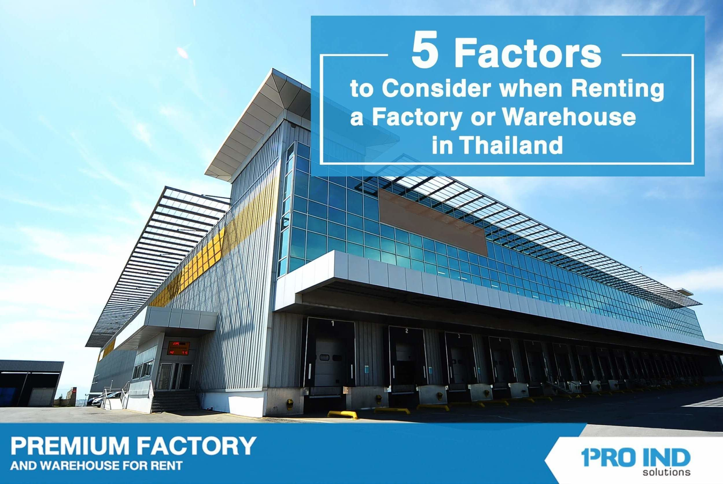 This article would examine four vital aspects of evaluating a rental factory and warehouse, and they would ultimately help you select the most suitable property for your operation.