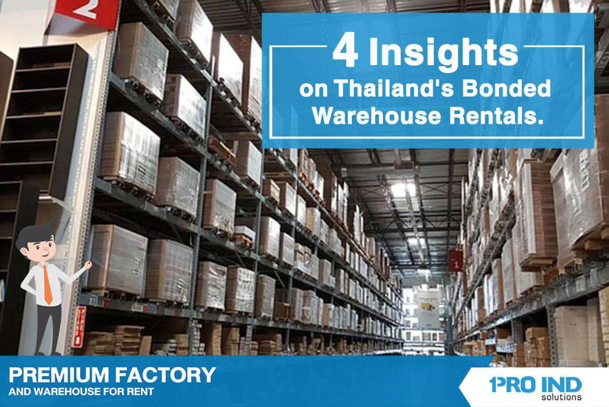 Currently, rental bonded warehouses in Thailand have gained much popularity among business people.   Bonded warehouses are especially useful when firms engage in importing and exporting activities.