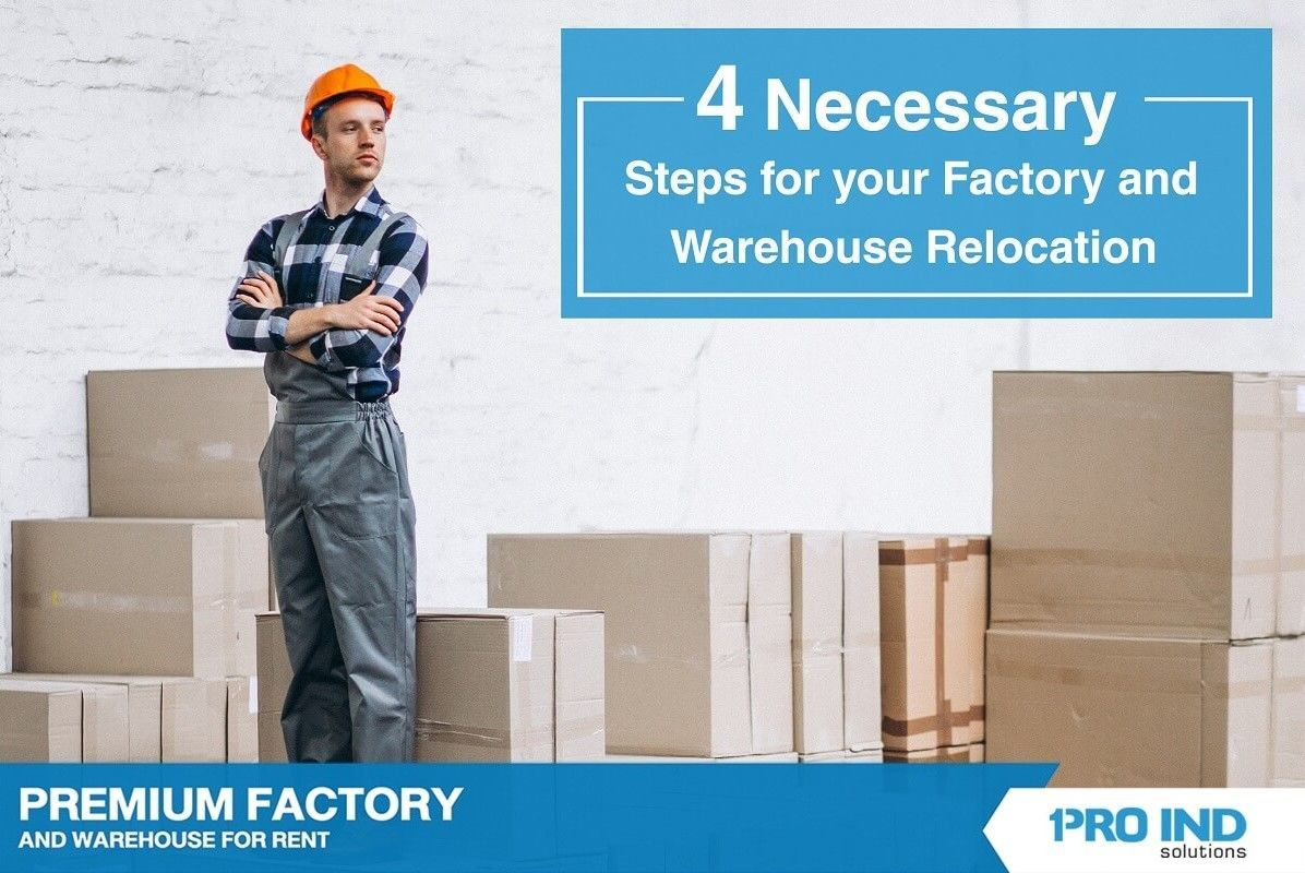 This article offers a concrete plan to help you move to your new rental factory and warehouse effortlessly. You would find we provide a 4-step guideline, which enables you to move better.
