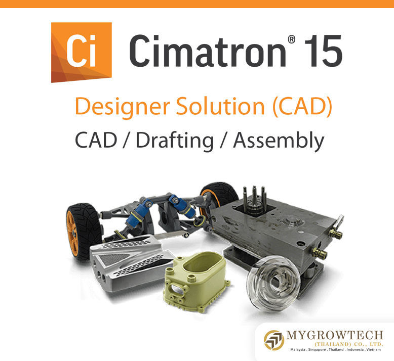Cimatron 15 - Design Solution (CAD) CAD Drafting Assembly Mygrowtechthailand.com